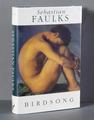 Sebastian Faulks signed 1st edition 1993 <br/> of his most celebrated novel 'Birdsong'